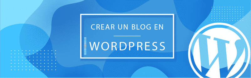 Crear un Blog en WordPress en 5 pasos-01